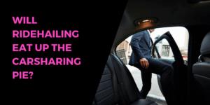 ridehailing vs carsharing