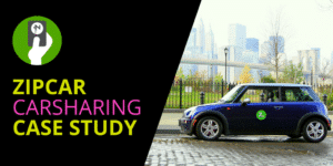 ZIPCAR CAR SHARING CASE STUDY