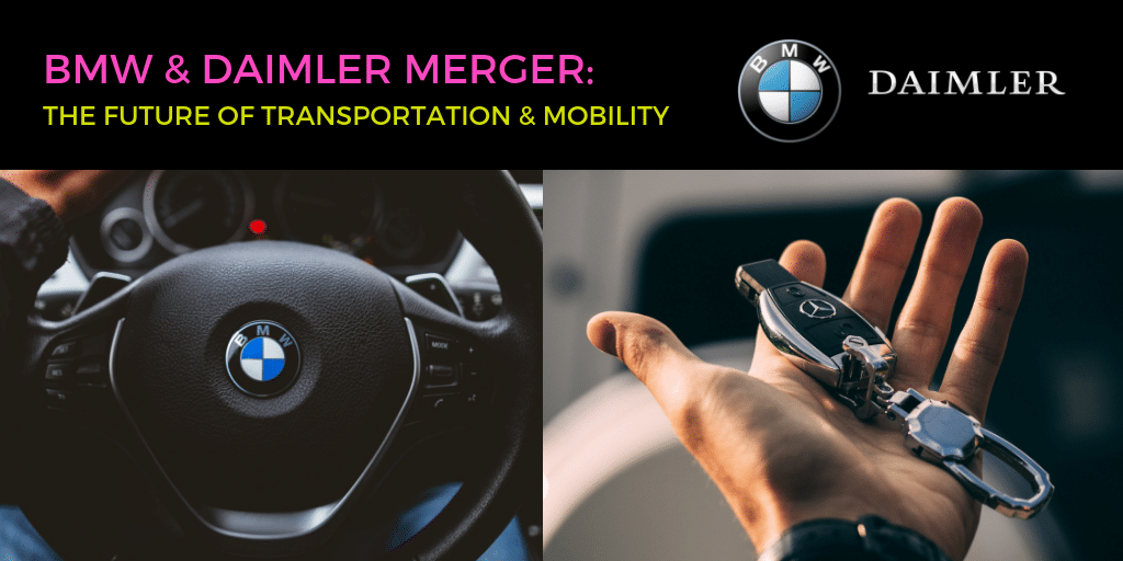 BMW & Daimler Merger
