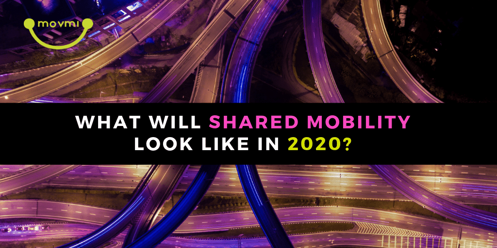 What Shared Mobility Will Look Like in 2020: The Future of