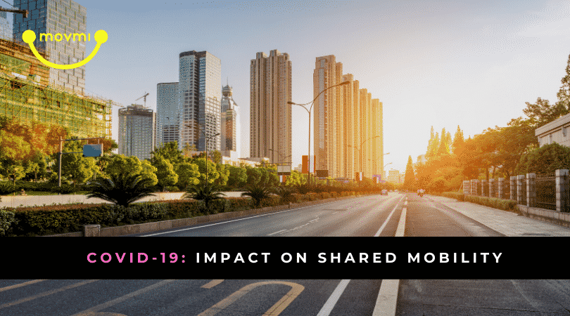 Covid-19: Impact on Shared Mobility