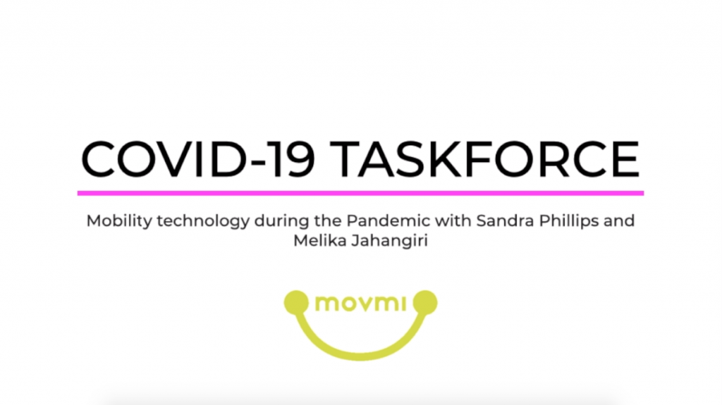 Covid-19 Taskforce: Mobility & Technology during the Pandemic with Sandra Phillips and Melika Jahangiri